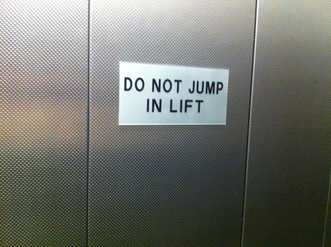 do not jump in lift